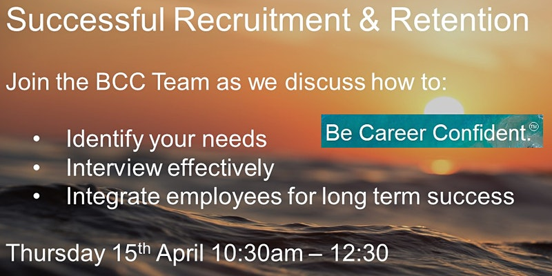 SUCCESSFUL RECRUITMENT & RETENTION EVENT